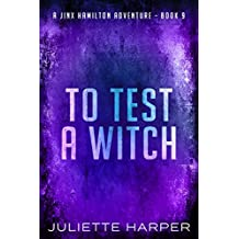 To Test a Witch (A Jinx Hamilton Mystery Book 9) (English Edition)
