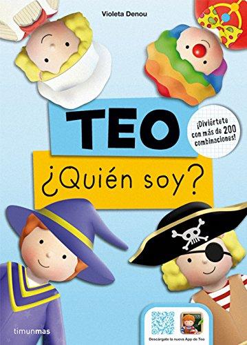 Teo. ¿Quién soy? : ¡diviértete con más de 200 combinaciones! (Libros especiales de Teo)
