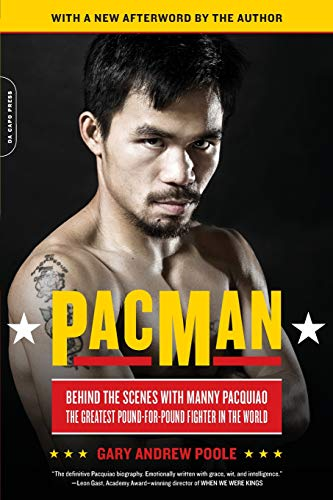 cenes with Manny Pacquiao--the Greatest Pound-for-Pound Fighter in the World ()