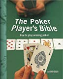 Telecharger Livres The Poker Player s Bible How To Play Winning Poker (PDF,EPUB,MOBI) gratuits en Francaise