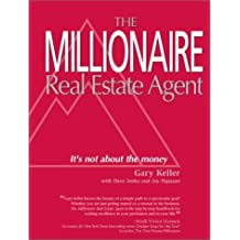 Millionaire Real Estate Agent: It's Not About the Money Includes Cd's, Flash by Keller, Gary, Jenks, Dave, Papasan, Jay (2003) Paperback