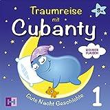 Wolkenflausch (Traumreise mit Cubanty 1): Gute Nacht Geschichte
