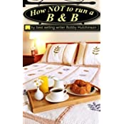 How Not To Run A B&B by Bobby Hutchinson (2014-03-28)