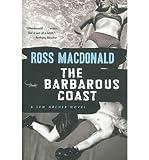 [(Barbarous Coast)] [Author: Ross Macdonald] published on (December, 2007)
