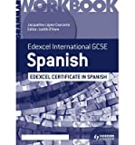 [(Edexcel International GCSE and Certificate Spanish Grammar Workbook)] [ By (author) Judith O'hare, By (author) Jacqueline Lopez-Cascante ] [September, 2013]