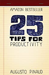 25 Tips for Productivity (English Edition)