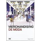 Merchandising de moda (Moda y gestión)