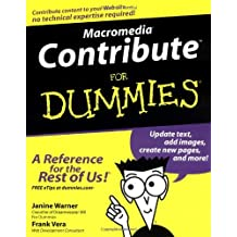 Macromedia Contribute For Dummies (For Dummies (Computers)) by Janine Warner (2003-03-03)