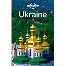 Ukraine: Country Guide (Lonely Planet Ukraine)