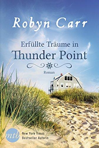 Buchseite und Rezensionen zu 'Erfüllte Träume in Thunder Point' von Robyn Carr