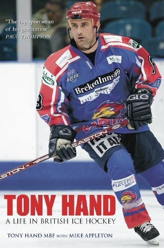 Tony Hand: A Life in British Ice Hockey por Tony Hand