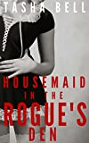 Housemaid in the Rogue's Den (English Edition)
