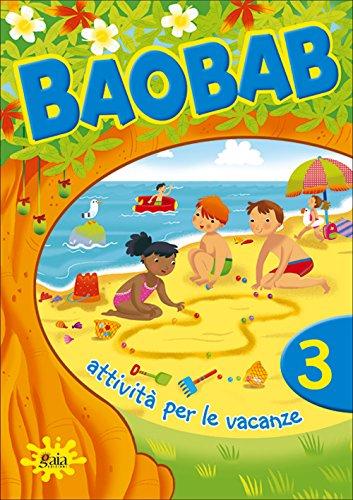 Boabab. Attività per le vacanze. Per la 3ª classe elementare