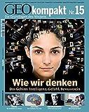 GEO kompakt / Wie wir denken -