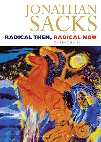 Radical Then, Radical Now: On Being Jewish: The Legacy of the World's Oldest Religion (Continuum Compacts) por Jonathan Sacks