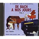 CD seul : De Bach à nos Jours vol 2 - CD