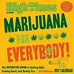 Marijuana for Everybody! 2017 Calenda...