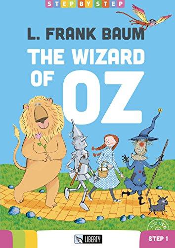 The wizard of Oz. Step 1. Con CD-Audio [Lingua