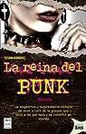 Reina del punk, La par Hernández
