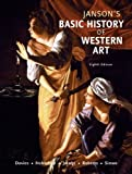Janson's Basic History of Western Art (8th Edition) 8th by Davies, Penelope J.E., Hofrichter, Frima Fox, Jacobs, Joseph (2008) Paperback