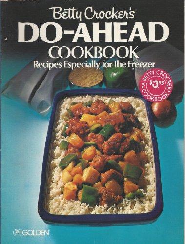 betty-crockers-do-ahead-cookbook