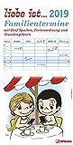 Liebe ist... 2019 - Familienplaner, Terminkalender, Familienkalender mit 5 Spalten, Stundenplänen und Ferienordnung - 23 x 45,5 cm