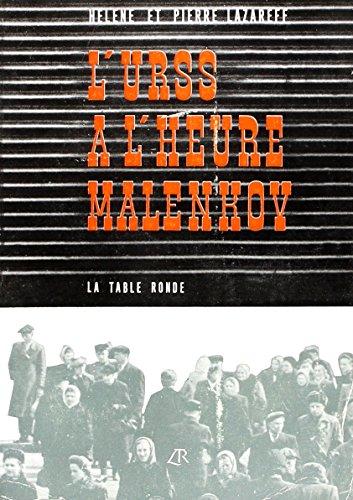 L'U.R.S.S à l'heure Malenkov par H. Lazareff
