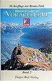 Wanderfreuden in Vorarlberg: Wandern in Vorarlberg - Band 2