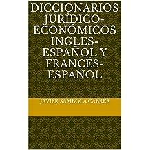 Diccionarios jurídico-económicos inglés-español y francés-español (Spanish Edition)