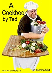 A Cookbook By Ted (English Edition)