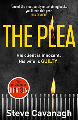 The Plea: His client is innocent. His wife is guilty. (Eddie Flynn) (English Edition) por Steve Cavanagh