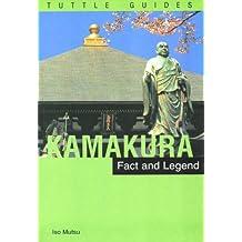 Kamakura: Fact & Legend