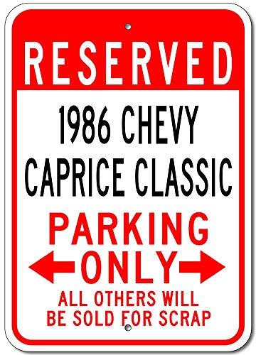 LORENZO 1986 86 Chevy Caprice Classic Parking Sign Vintage Metal Cartel de  Chapa Pared Hierro Pintura Placa Cartel Señal de Advertencia Cafe Bar Pub
