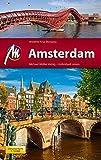 Amsterdam MM-City Reisef?hrer Michael M?ller Verlag: Individuell reisen mit vielen praktischen Tipps und Wep-App mm-travel.com..