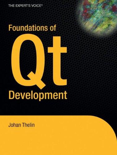 Foundations of Qt Development por Johan Thelin