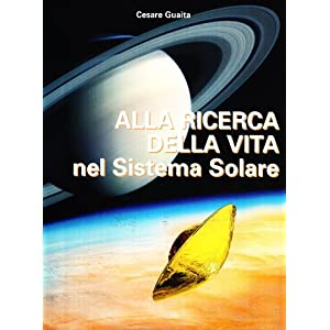 Alla ricerca della vita nel sistema solare