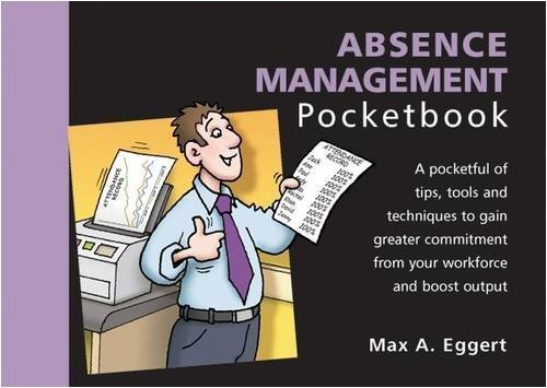 Absence Management Pocketbook by Max Eggert (2009-01-15)