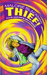 Thief! by Malorie Blackman (1995-03-09)