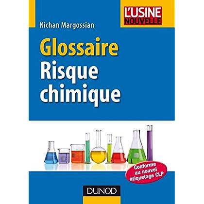 Glossaire du risque chimique (Sciences et Techniques)