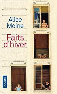 Faits d'hiver par Alice Moine