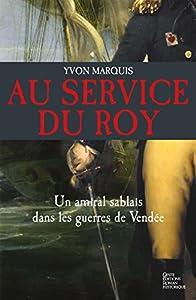 """Afficher """"Au service du roy"""""""