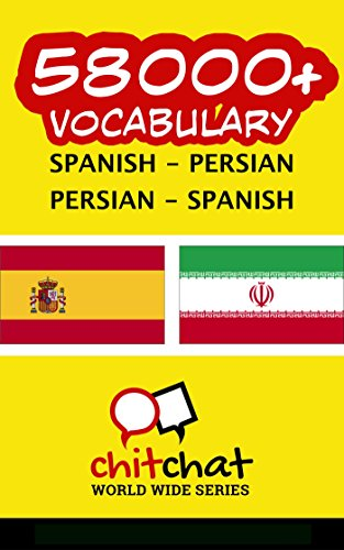 58000+ Spanish - Persian Persian - Spanish Vocabulary