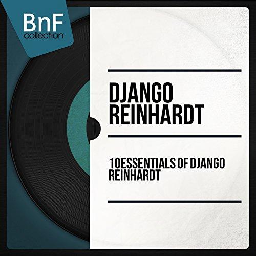 10 Essentials of Django Reinhardt (Mono Version)