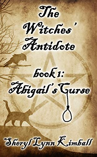 The Witches' Antidote: Book 1: Abigail's Curse (English Edition)
