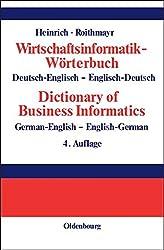 Wirtschaftsinformatik-Wörterbuch<br>Dictionary of Economic Informatics: Deutsch-Englisch - Englisch-Deutsch<br>German-English - English-German