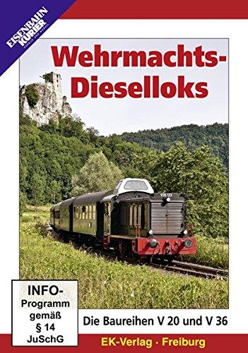 Wehrmachts-Dieselloks - Die Baureihen V 20 und V 36