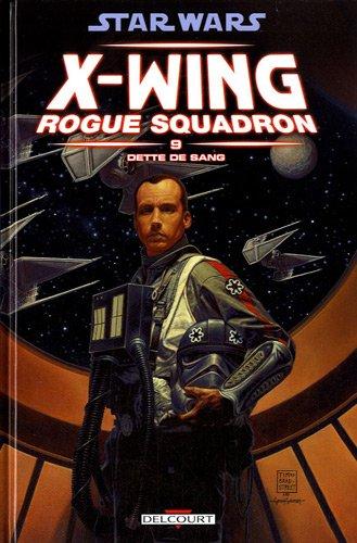 star-wars-x-wing-rogue-squadron-t09-dette-de-sang