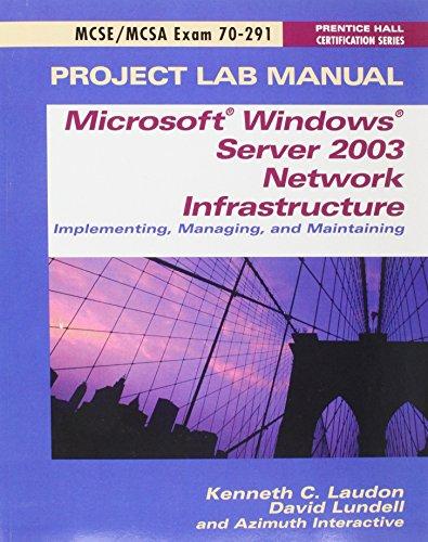 MCSE Exam 70-291 Project Lab Manual