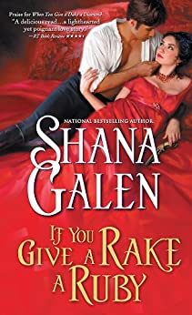 If You Give a Rake a Ruby (Jewels of the Ton) by [Galen, Shana]
