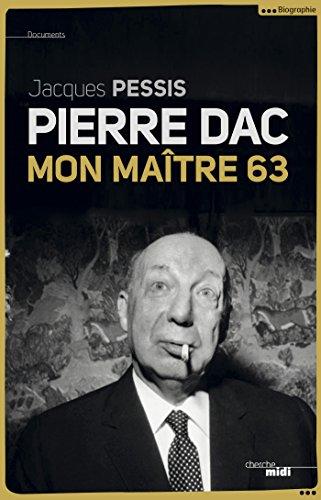 Pierre Dac, mon maître 63 (DOCUMENTS)
